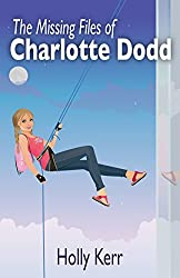 The Missing Files of Charlotte Dodd: A Charlotte Dodd novella
