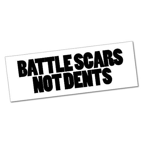 Battle scars not dents sticker decal funny car prank laptop