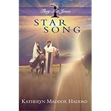 Star Song (They Met Jesus Book 1)