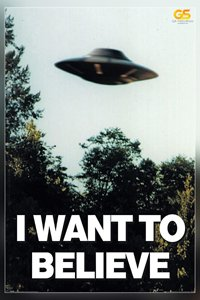 I Want To Believe  Poster Print  12 X 18 Inch  Rolled