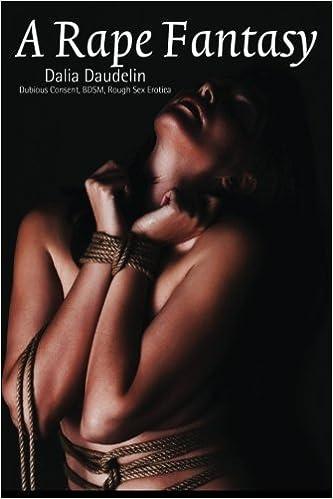Rape fantasy erotica