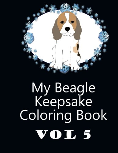 Download My Beagle Keepsake Coloring Book Vol 5 pdf