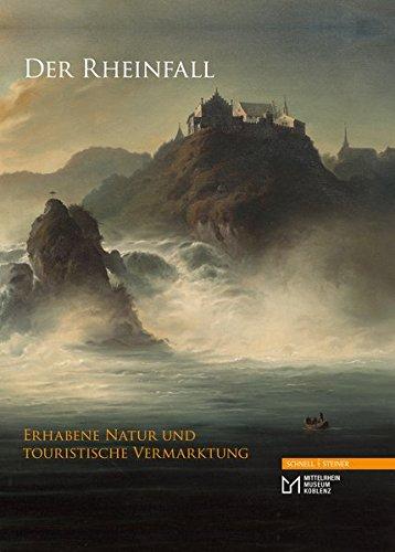 Der Rheinfall: Erhabene Natur und touristische Vermarktung (Studien Zur Religiosen Bildung (Strb))