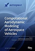 Computational Aerodynamic Modeling of Aerospace Vehicles Front Cover