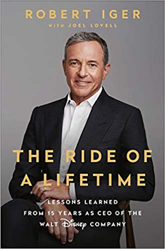 Amazon Fr The Ride Of A Lifetime Lessons Learned From 15