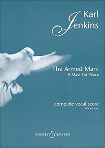 The Armed Man: A Mass for Peace: Complete Vocal Score with