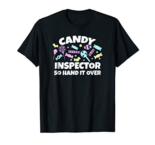 Candy Inspector So Hand It Over - Halloween T Shirts -