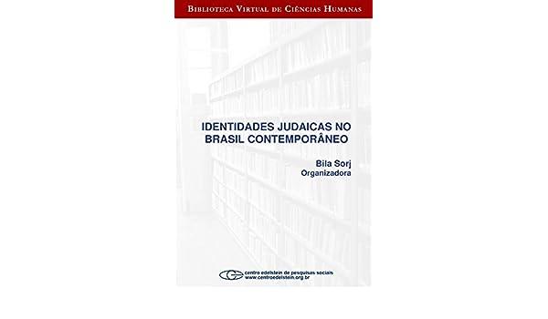 Amazon.com: Identidades judaicas no Brasil contemporâneo ...