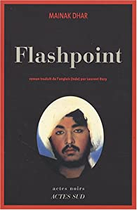 Flashpoint par Mainak Dhar