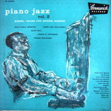2 Volumes Set: Piano Jazz Barrel House And Boogie Woogie, Brunswick Lps by BRUNSWICK Bl 54014/15