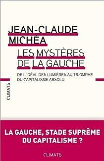 Les mystères de la gauche par Michéa