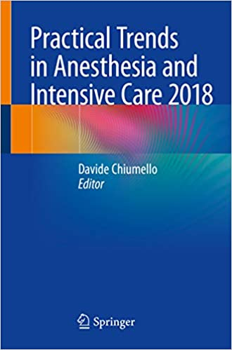 Amazon com: Practical Trends in Anesthesia and Intensive