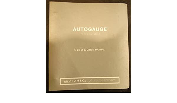 Autogauge G-24 Press Brakes//Shears Operator Manual