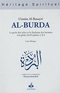 AL-BURDA (Bilingue Arabe-Français) par  AL-BUSAYRÎ