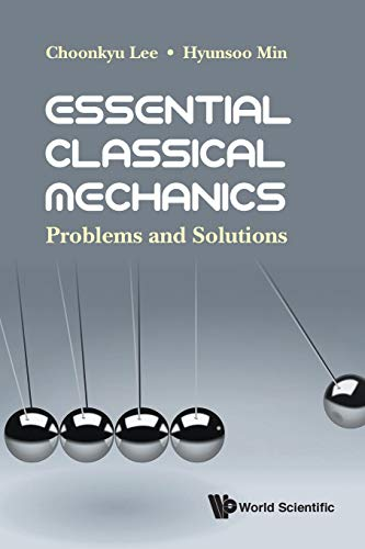 Essential Classical Mechanics: Problems and Solutions