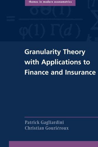 Download Granularity Theory with Applications to Finance and Insurance (Themes in Modern Econometrics) Pdf