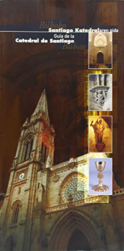 Descargar Libro Guia De La Catedral De Santiago, Bilbao Aa.vv.