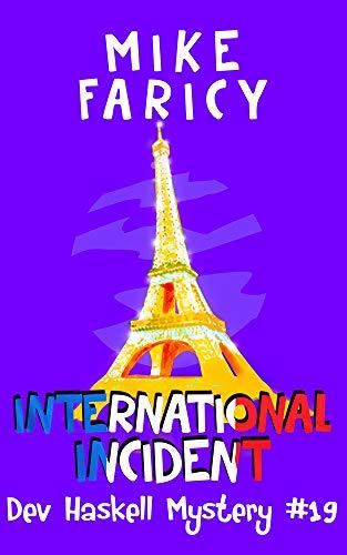 International Incident (Dev Haskell - Private Investigator Book 19)