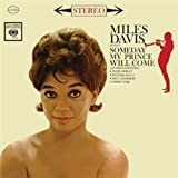 Someday My Prince Will Come by Miles Davis (2010-09-14)