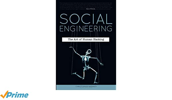 Social Engineering: The Art of Human Hacking: Amazon.es: Christopher Hadnagy: Libros en idiomas extranjeros