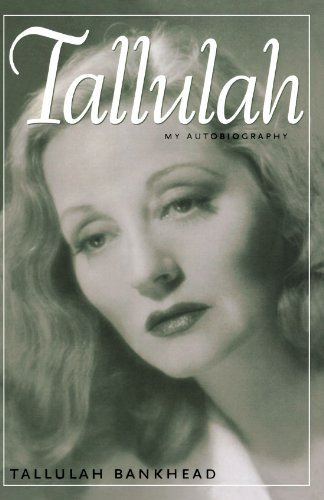 - Tallulah: My Autobiography (Southern Icons Series)
