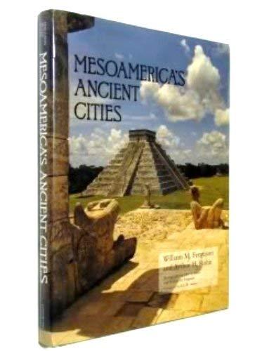 Mesoamerica's Ancient Cities