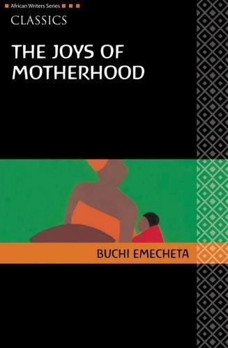 The Joys of Motherhood [Buchi Emechta] (Tapa Blanda)