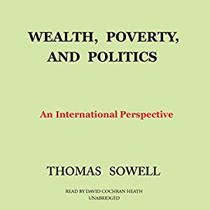 Wealth, Poverty, and Politics Audiobook
