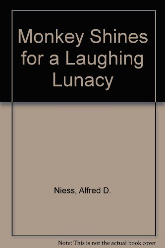 Monkey Shines for a Laughing Lunacy