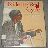 Ride the Red Cycle, Harriette Gillem Robinet, 0395291836