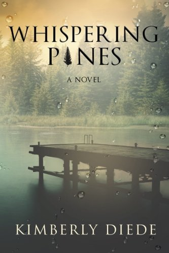 Whispering Pines (Celia's Gifts) (Volume 1)