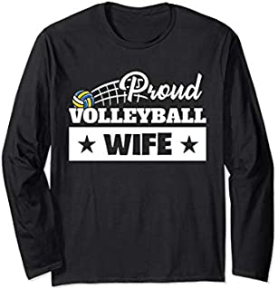 Best Gift Proud Volleyball Wife Sport Volleyball Wife Mother's Day Long Sleeve  Need Funny TShirt