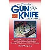 The Traveler's Gun and Knife Law Book, David Wong, 0982684002