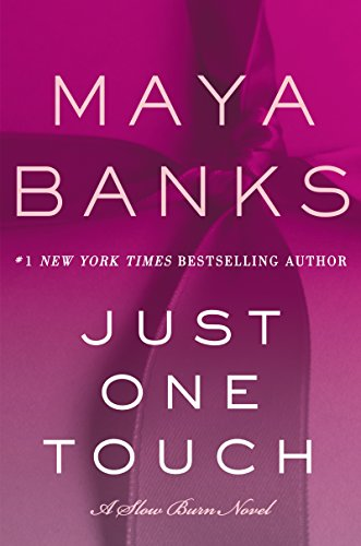 Just One Touch: A Slow Burn Novel (Slow Burn Novels)