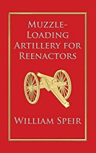 Muzzle-Loading Artillery for Reenactors