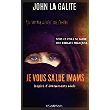 JE VOUS SALUE IMAMS (French Edition)