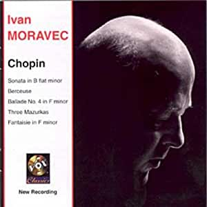 Chopin: Sonata in B flat minor; Berceuse; Ballade No. 4 in F minor