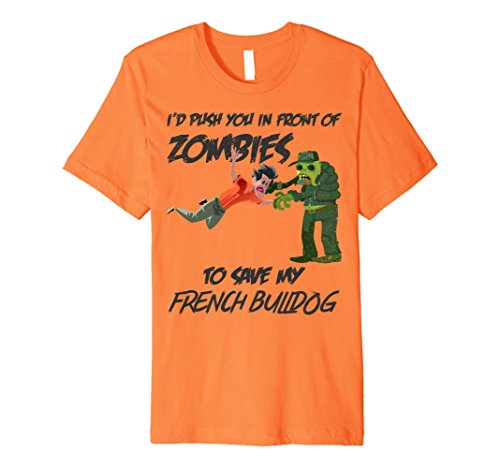 Mens Funny Zombies & Frenchie T-Shirt, Cute Zombie T Shirt XL Orange (Funny French Bulldog Halloween Costumes)