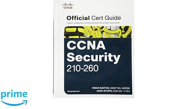 CCNA Security 210-260 Official Cert Guide: Amazon.es: Omar Santos, John Stuppi: Libros en idiomas extranjeros