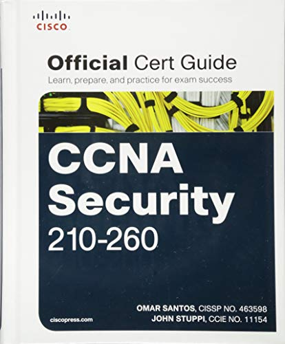 CCNA Security 210-260 Official Cert Guide (Best Ccna Study Material)