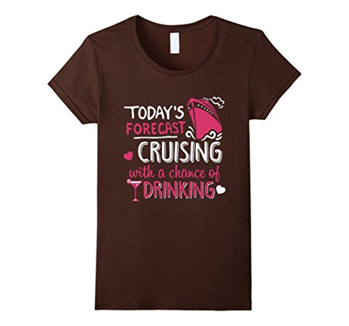 womens-todays-forecast-cruising-with-a-chance-of-drinking-tshirt-xl-brown