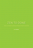 Zen To Done: The Ultimate Simple Productivity System (English Edition)