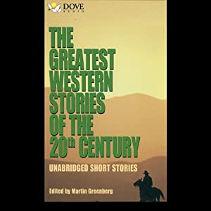 The Greatest Western Stories of the 20th Century Audiobook