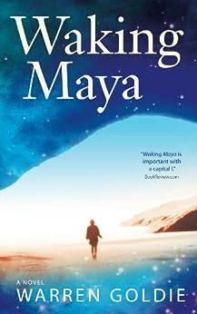 Waking Maya by [Goldie, Warren]