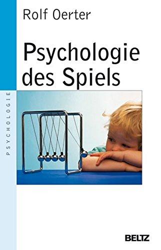 Psychologie des Spiels (Beltz Taschenbuch/Psychologie)