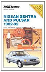 Nissan Sentra and Pulsar, 1982-92 (Chilton's Repair Manual (Model Specific)) Chilton