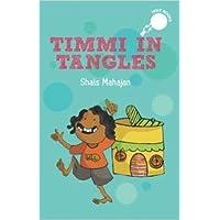 Timmi in Tangles (hOle books)