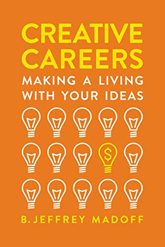 Book Cover: Creative Careers: Making a Living with Your Ideas