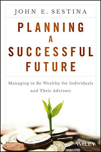 Amazon.com: Planning a Successful Future: Managing to Be Wealthy ...