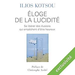 Éloge de la lucidité Audiobook